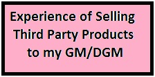 Selling Third party products to top Management